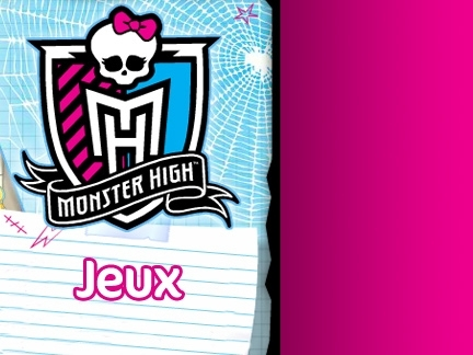 Jeux Monster High