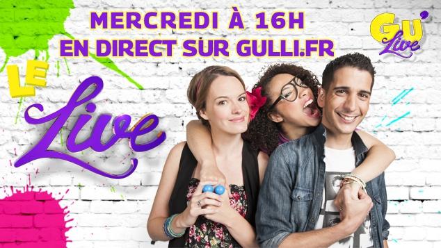 Gu'Live débarque en direct sur Gulli.fr !