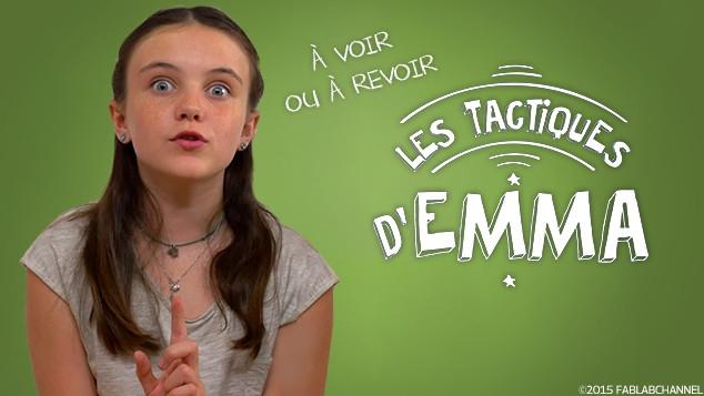 Les tactiques d'Emma : les épisodes
