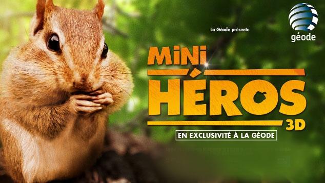 Les Mini Héros  à La Géode