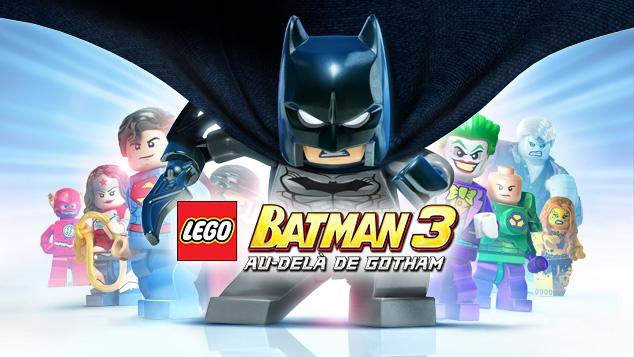 LEGO® Batman™ 3: Au-delà de Gotham