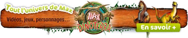 Jeux Max Dinoterra