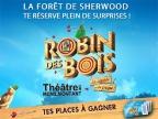 Robin des Bois, La légende...ou presque !