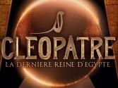 Cléopâtre, la dernière reine d'Egypte
