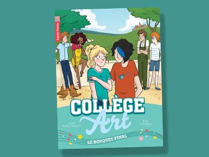 Collège Art, le Bouquet Final, enfants, livres, présentation, histoire, jeu concours, canal j