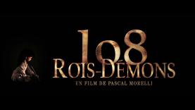 108 Rois-Démons - Bande-Annonce