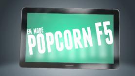 Wazup - En mode Popcorn F5