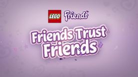 lego friends friends trust friends