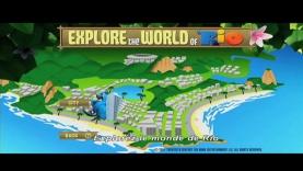 Explore le monde de Rio