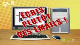 Ecris des Emails