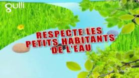 Respecte les habitants de l'eau