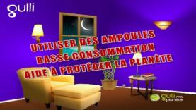 Utilise les ampoules basses consommation