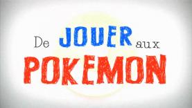 Même pas cap de jouer à Pokemon