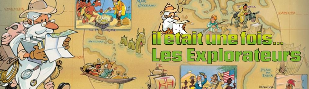 Il était une fois les explorateurs