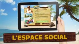 L'espace social Tahiti Quest
