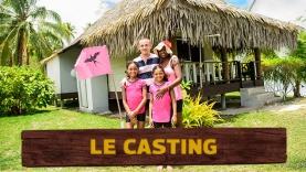 Le Casting de Tahiti Quest