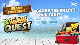 Le Concours de Tahiti Quest