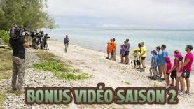 Les Bonus Vidéo de la S2 de Tahiti Quest