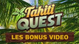 Les Bonus de l'émission Tahiti Quest