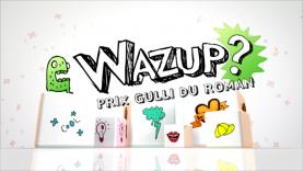 Wazup spécial prix Gulli du Roman