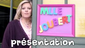 La Présentation de Mlle Joubert