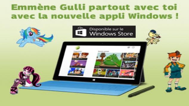 L'appli Gulli débarque sur le nouveau Windows