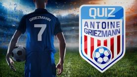 Quiz Antoine Griezmann