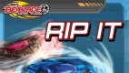 Beyblade : Rip it