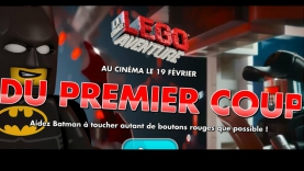 Jeu La Grande Aventure LEGO® - Du premier coup