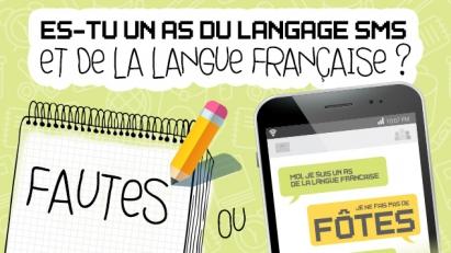 Es-tu un as du langage SMS et de la langue française ?