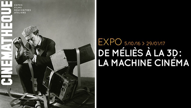 De Méliès à la 3D : l'expo