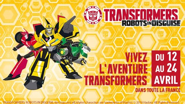 L'Aventure Transformers : du 12 au 24 avril 2017