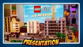 Présentation de LEGO® CITY - LaMission