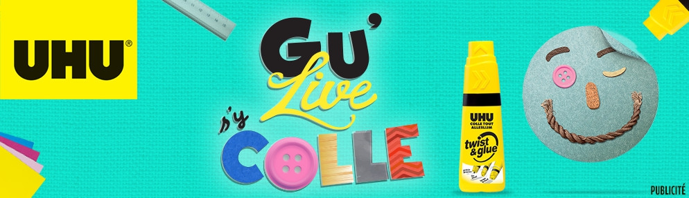 UHU – Le GU'LIVE s'y colle