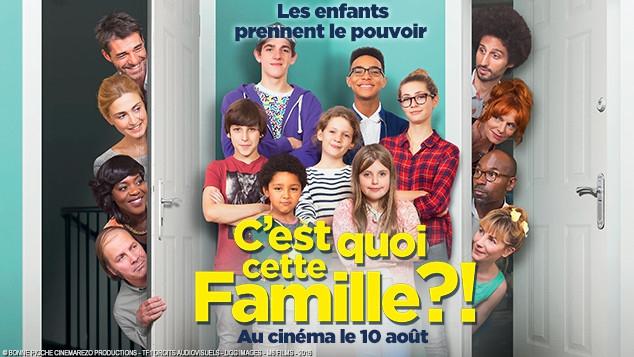 C'est quoi cette famille ? : le film