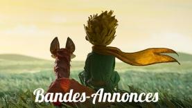 Les Bandes-Annonces du film Le Petit Prince.
