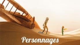 Les Personnages du film Le Petit Prince.