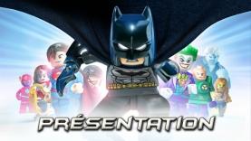 La Présentation du jeu LEGO® Batman™ 3: Au-delà de Gotham