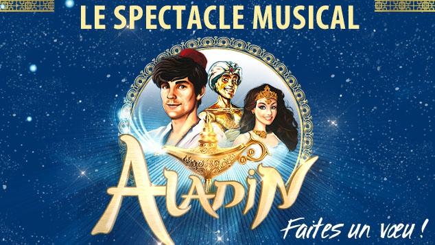 Aladin, faites un vœu : le spectacle musical