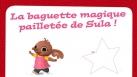 La baguette magique de Sula